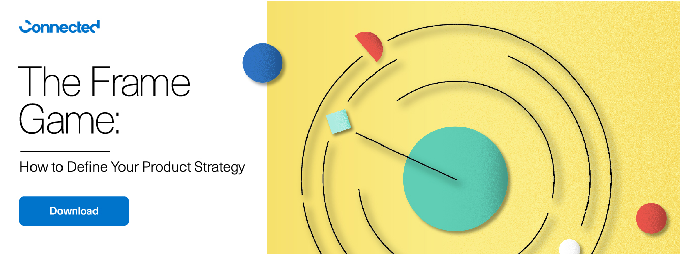 Click to download The Frame Game- How to Define Your Product Strategy