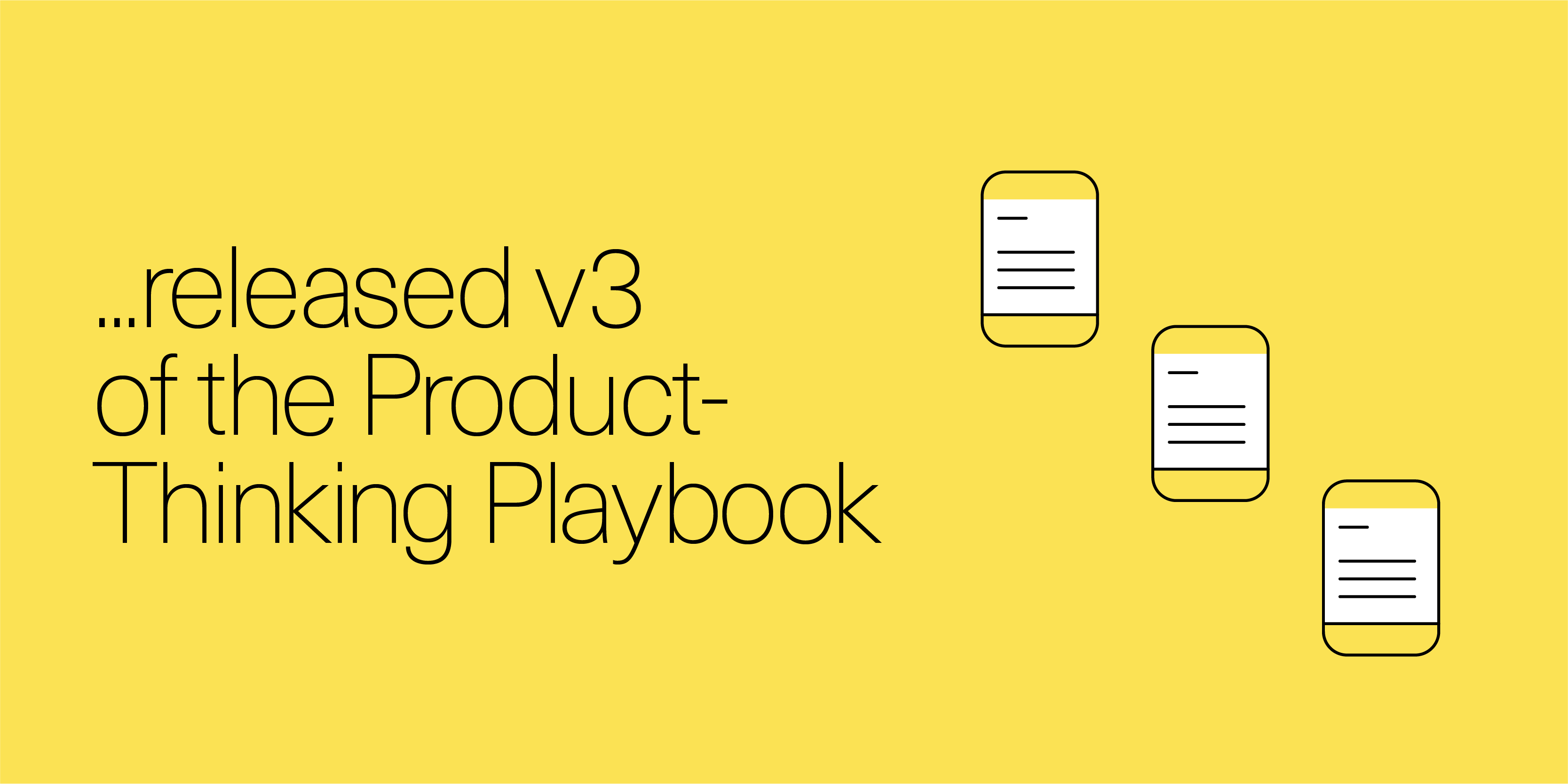 released v3 of the Product-Thinking playbook